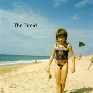 the timid